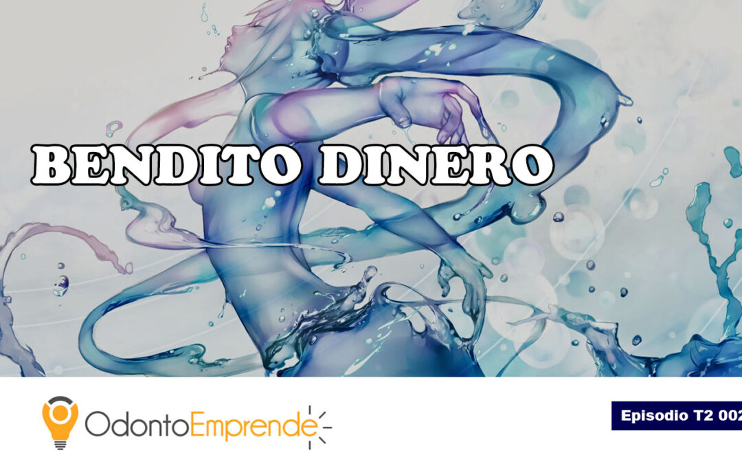 #T2002 – Bendito dinero (Podcast)